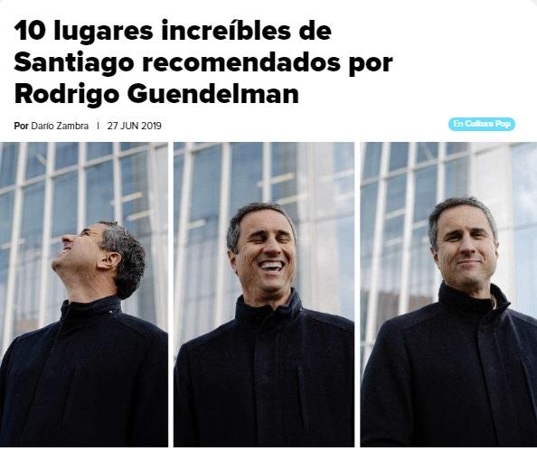 10 lugares increíbles de Santiago recomendados por Rodrigo Guendelman